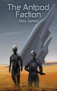 The Antpod Faction by Alex James