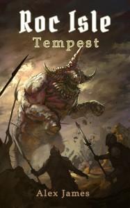 Roc Isle: Tempest by Alex James